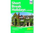 Short Break Holidays in Britain, 2011 Farm Holiday Guides)