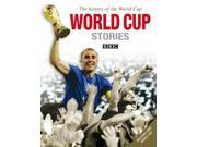 World Cup Stories from 1930 to 2006: The History of the FIFA World Cup 9SIABBU5C69524