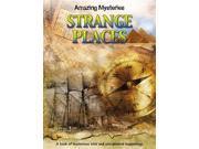 Strange Places (Amazing  Mysteries) 9SIABBU5XX3447