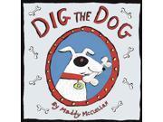 Dig the Dog 9SIABBU5CH5281