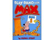 Play Piano with Max: Bk. 1