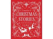 A Treasury of Christmas Stories: Festive Tales and Songs