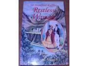 Restless Warrior: Sir Stamford Raffles