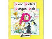 Poor Peter's Penguin Pals (Letterland Storybooks)
