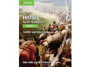History for the IB Diploma Paper 1 Conflict and Intervention