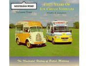 Famous Fleets Vol 4: Fifty Years of Ice-cream Vehicles