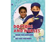 Doctors and Nurses (Play the Part)