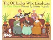 The Old Ladies Who Liked Cats 9SIABBU5MC9814