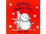 Chloe's Snowy Day (Chloe's Weather Board Books)