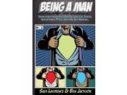 Being A Man: Everything you need to know about Dating & Online Dating, Cooking for two, Outdoor Life, Gadgets and Technology, DIY Projects, Advice for Men, What