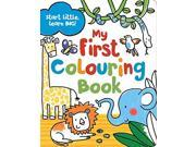 Start Little Learn Big: My First Colouring Book 9SIABBU5UE2547