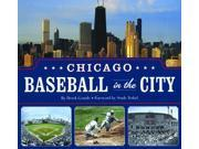 Chicago Baseball in the City