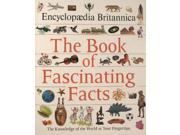 Encyclopaedia Britannica The Book of Fascinating Facts