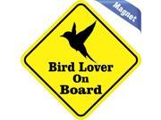4.5 x4.5 Bird Lover On Board magnet bumper Decal Vinyl magnetic magnets Decals