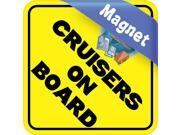 6in x 6in Cruisers On Board Cruise Ship Cruising Magnet Magnetic Vehicle Sign