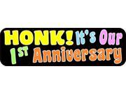 10inx3in Honk! It's Our First Anniversary Bumper Sticker Vehicle Stickers
