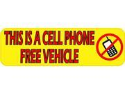 10in x 3in Cell Phone Free Vehicle Magnet Safety Bumper  Sign Magnets