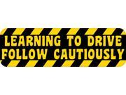 10in x 3in Learning to Drive Follow Cautiously Magnet New Driver