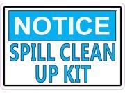 5in x 3.5in Notice Spill Clean Up Kit Sticker Vinyl Decal Sign Stickers