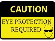 Caution Eye Protection Required Sign Large 12 x 18 Safety Warning Signs Single