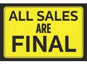 All Sales Are Final Bright Yellow Black Poster Print Horizontal Wall Border Business Retail Store Sign