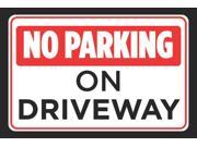 No Parking On Driveway Red Black White Print Car Driving Horizontal Notice Road Rules Sign Aluminum Metal