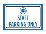 Staff Parking Only Print Blue White Black Picture Symbol Notice Car Park Lot Business Office Outdoor Sign Large 12 x 1