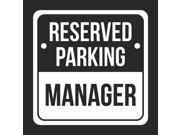Reserved Parking manager Print White and Black Notice Parking Metal 12x12 Square Signs 2Pack
