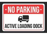 NO Parking Active Loading Duck Print Red, White and Black Notice Parking Plastic 12x18 Large Sign - 1 Pack of Signs 9SIAC7W5EV0167