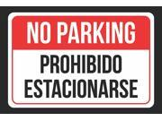 NO Parking Prohibido Estacionarse Print Red, White and Black Notice Parking Plastic Large Sign - 2 Pack of Signs, 12x18