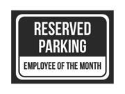 Reserved Parking Employee Of The Month Print Black And White Black Plastic Small Sign - 6 Pack Of Signs, 7.5x10.5 Inch