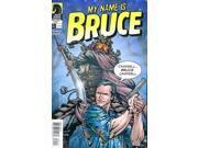 My Name is Bruce #1 VF/NM ; Dark Horse C 9SIACRD58Z3268