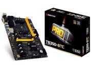 Biostar Motherboard TB350-BTC AMD Ryzen CPU B350 DDR4 SATA PCI Express USB ATX Retail