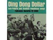 Smithsonian Folkways FW-05444-CCD Ding Dong Dollar- Anti-Polaris and Scottish Republican Songs 9SIV06W67G9652