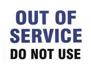 BRADY SM670E Service Sign,Out of Service Do Not Use