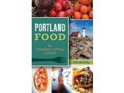 Portland Food: The Culinary Capital of Maine 9SIV0UN4FM8635