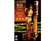Blue Estate 2 (Blue Estate) Publisher: Diamond Comic Distributors Publish Date: 1/24/2012 Language: ENGLISH Weight: 1.1 ISBN-13: 9781607064947 Dewey: 741