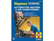 Automotive Heating & Air Conditioning Systems Manual Haynes Techbook 9SIV0UN4N71805