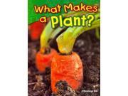 What Makes a Plant? 9SIV0UN5W90676