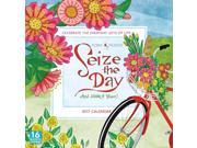 Seize the Day Wall Calendar by Sellers Publishing Inc 9SIV0W74VR5466
