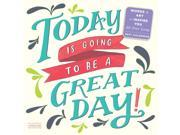 Today is Going to be a Great Day Poster Calendar by Workman Publishing 9SIV0W74VP9092