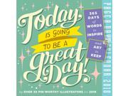 Today Is Going to be a Great Day Desk Calendar by Workman Publishing 9SIV0W76655392