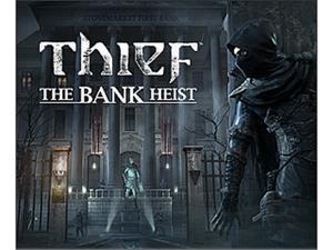 Thief: Bank Heist DLC [Online Game Code]