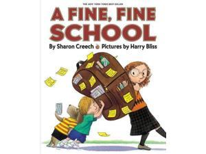 A Fine, Fine School Reprint Creech, Sharon/ Bliss, Harry (Illustrator)