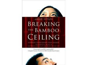 Breaking the Bamboo Ceiling Reprint Hyun, Jane