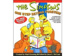 The Simpsons One Step Beyond Forever Groening, Matt/ McCann, Jesse Leon (Editor)/ McCann, Jesse Leon