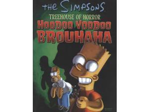 Simpsons Treehouse of Horror Barta, Hilary (Editor)/ Alsip, Neil (Editor)/ Barta, Hilary (Contributor)/ Brereton, Dan (Contributor)/ Cristescu, Serban (Contributor)
