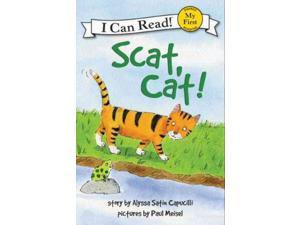 Scat, Cat! My First I Can Read Capucilli, Alyssa Satin/ Meisel, Paul (Illustrator)
