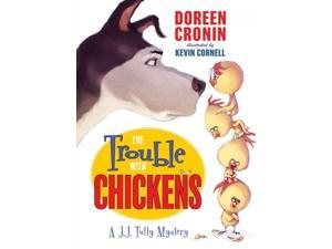 The Trouble with Chickens J. J. Tully Mysteries Cronin, Doreen/ Cornell, Kevin (Illustrator)