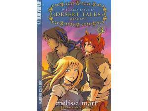 Wicked Lovely: Desert Tales 3 Wicked Lovely Marr, Melissa/ Xian Nu Studio (Illustrator)